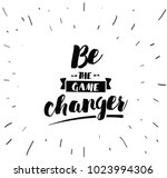be the game changer.... | Shutterstock .eps vector #1023994306