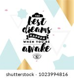 best dreams happen when you are ... | Shutterstock .eps vector #1023994816