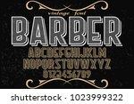 vintage font typeface... | Shutterstock .eps vector #1023999322