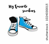 sneakers shoes. hand drawn... | Shutterstock .eps vector #1024030015