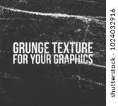 grunge texture for your graphics | Shutterstock .eps vector #1024032916