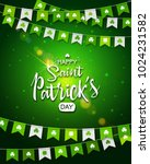 irish holiday   happy saint... | Shutterstock .eps vector #1024231582