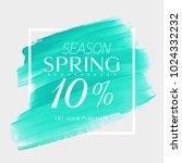 spring sale 10  off sign over...   Shutterstock .eps vector #1024332232