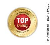 top quality emblem gold sticker ... | Shutterstock .eps vector #1024359172
