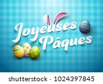 happy easter in french  ... | Shutterstock .eps vector #1024397845