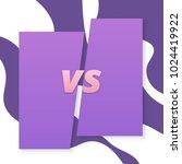 vs screen. versus sign on... | Shutterstock .eps vector #1024419922