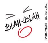 blah blah   quote lettering.... | Shutterstock .eps vector #1024519552