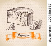 hand drawn sketch parmesan... | Shutterstock .eps vector #1024586992