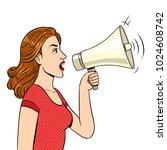 woman with megaphone pop art... | Shutterstock . vector #1024608742