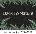 green leaves sketch on... | Shutterstock . vector #102462512