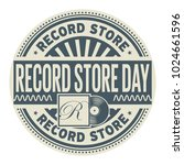record store day  rubber stamp  ... | Shutterstock .eps vector #1024661596