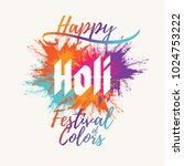 holi festival of colors... | Shutterstock .eps vector #1024753222