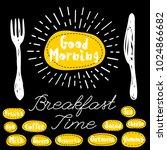 good morning logo  fork  knife  ... | Shutterstock .eps vector #1024866682