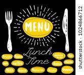 menu fork  knife  lunch time.... | Shutterstock .eps vector #1024866712
