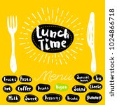 lunch time  fork  knife  menu.... | Shutterstock .eps vector #1024866718