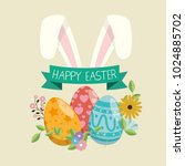 eggs painted and rabbit easter... | Shutterstock .eps vector #1024885702