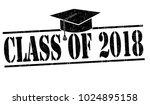 class of 2018 grunge rubber... | Shutterstock .eps vector #1024895158