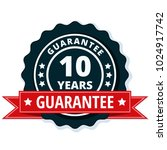 10 year guarantee | Shutterstock .eps vector #1024917742