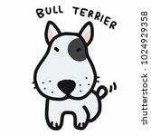 bull terrier dog cartoon doodle ... | Shutterstock .eps vector #1024929358