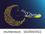 big dream  reeting card with... | Shutterstock .eps vector #1025065522