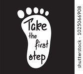 take the first step ... | Shutterstock .eps vector #1025066908