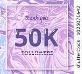 50k followers thank you square... | Shutterstock .eps vector #1025071642