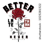 typography slogan with roses... | Shutterstock .eps vector #1025281522