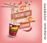 instant cup noodles with shrimp.... | Shutterstock .eps vector #1025385595