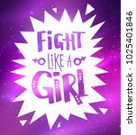 vector fight like a girl slogan ... | Shutterstock .eps vector #1025401846