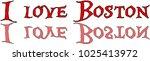 i love boston text sign... | Shutterstock .eps vector #1025413972