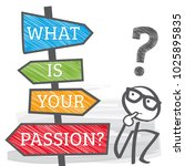 What Is Your Passion  ...