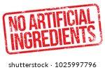 no artificial ingredients stamp   Shutterstock .eps vector #1025997796