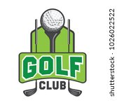 golf logo  emblems and insignia ... | Shutterstock .eps vector #1026022522