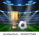 trophy and soccer ball on the... | Shutterstock .eps vector #1026072568
