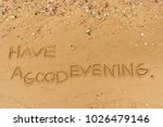 "handwriting  words ""have a good ... 