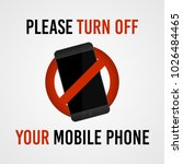 please turn off your mobile... | Shutterstock .eps vector #1026484465