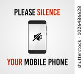 please silence your mobile... | Shutterstock .eps vector #1026486628