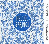 hello spring. hand drawn spring ...   Shutterstock .eps vector #1026620722