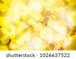 abstract yellow bokeh... | Shutterstock . vector #1026637522
