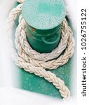 detail view of ropes on boat in ...   Shutterstock . vector #1026755122