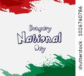 hungary national day with nice... | Shutterstock .eps vector #1026760786