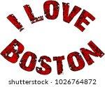 i love boston text sign... | Shutterstock .eps vector #1026764872