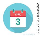 3 april calendar icon world...   Shutterstock .eps vector #1026816145