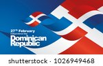independence day dominican... | Shutterstock .eps vector #1026949468