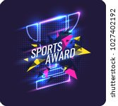 neon champions cup. sports... | Shutterstock .eps vector #1027402192