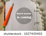 beach season is coming | Shutterstock . vector #1027435402
