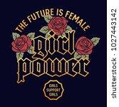 girl power graphic design for t ... | Shutterstock .eps vector #1027443142