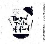 the good taste of food.  hand... | Shutterstock .eps vector #1027503028