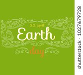 earth day hand drawn lettering... | Shutterstock . vector #1027679728