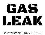 gas leak stamp. typographic... | Shutterstock .eps vector #1027821136